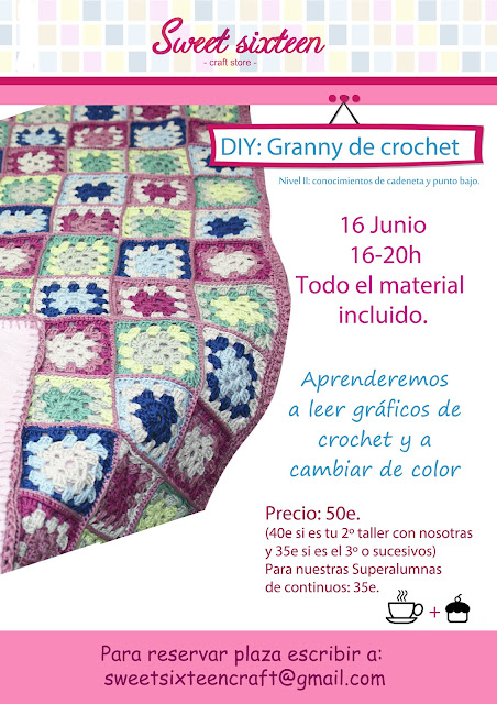 Taller granny ganchillo, sweet sixteen, madrid