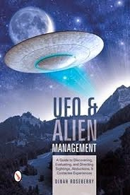UFO and Alien Management: by Dinah Roseberry