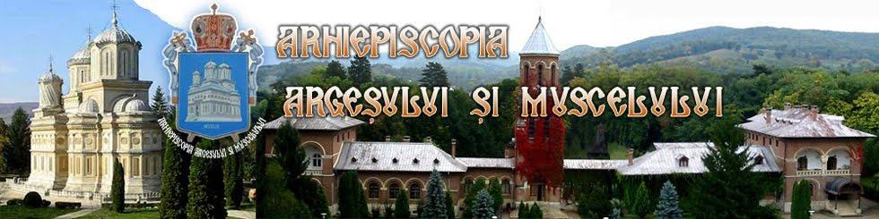 Arhiepiscopia Argesului si Muscelului - Eparhia Argesului