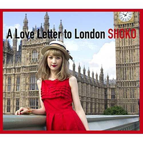 [Album] SHOKO – A Love Letter To London (2015.10.07/MP3/RAR)