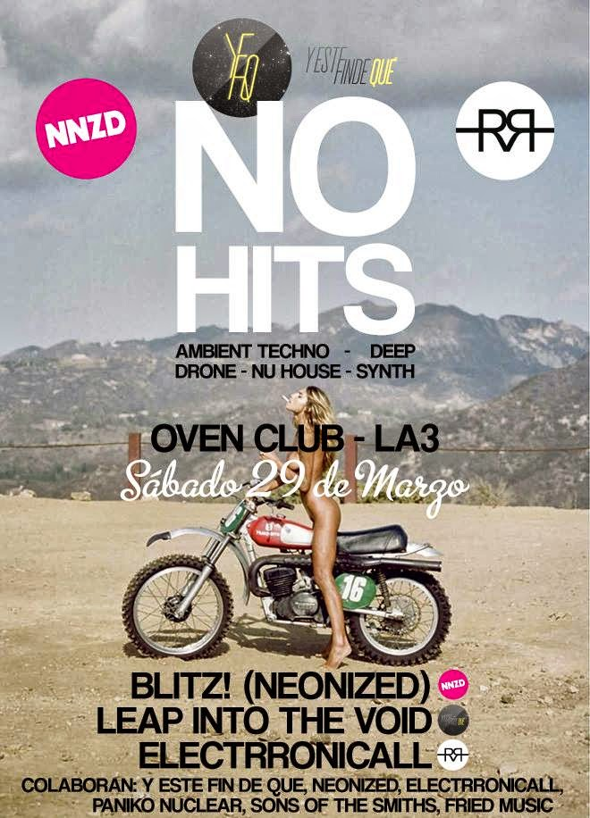 NO HITS - OVEN CLUB LA3 (Neonized Vs Y Este Finde Qué Vs Electrronicall)