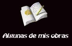 ALGUNAS DE MIS OBRAS Y ACTOS