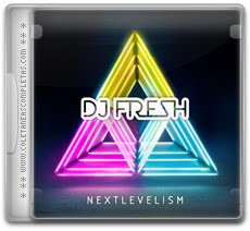 Download DJ Fresh - Nextlevelism (Deluxe Version) (2012)