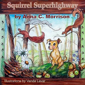 Squirrel Superhighway: It's Good to be a Dog