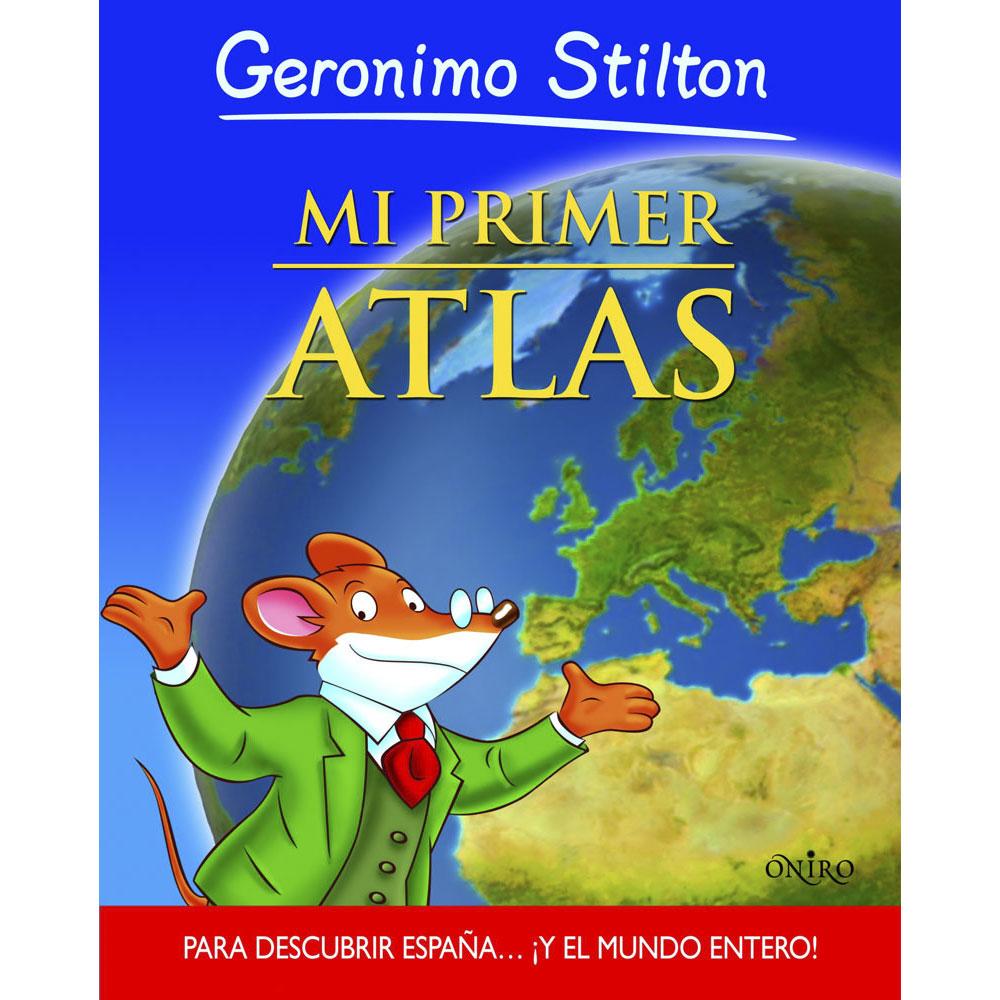 Blog de los niños: MI PRIMER ATLAS de Geronimo Stilton