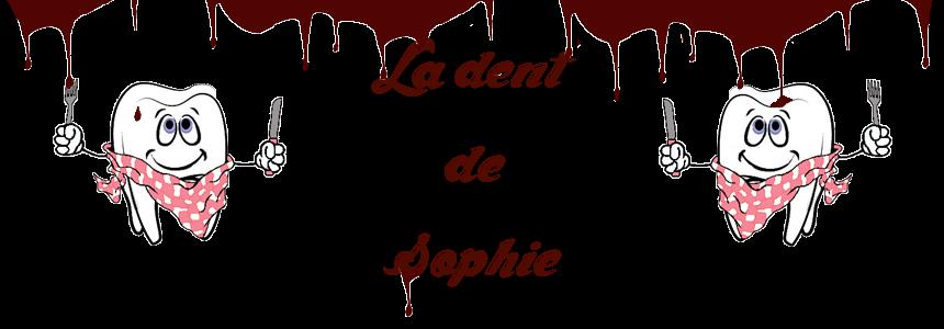 La dent de Sophie