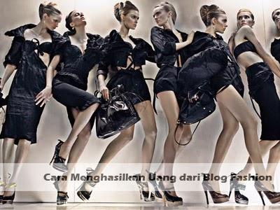 cara menghasilkan uang dari blog fashion