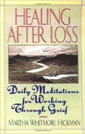 Healing After Loss by Martha Whitmore Hickman