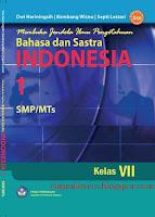 Buku BSE Bahasa Indonesia, BSE Bahasa Indonesia, Buku BSE, Bahasa Indonesia, Buku Sekolah Elektronik, BSE, Buku bahasa Indonesia SMP, Bahasa dan Sastra Indonesia 1