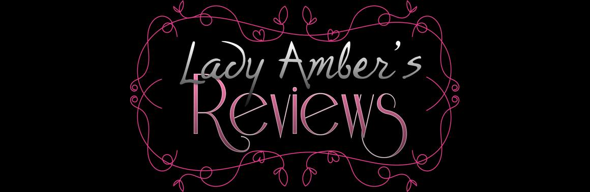 Lady Amber Reviews