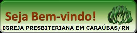IGREJA PRESBITERIANA EM CARAUBAS