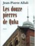LES DOUZE PIERRES DE QUBA