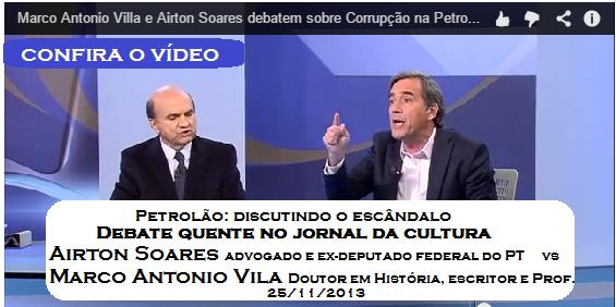 DEBATE ESQUENTA NO JORNAL DA CULTURA - Marco Villa e Airton Soares sobre Operação Lava Jato Petrobras