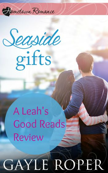 Review of Seaside Gifts, Christian fiction by Gayle Roper
