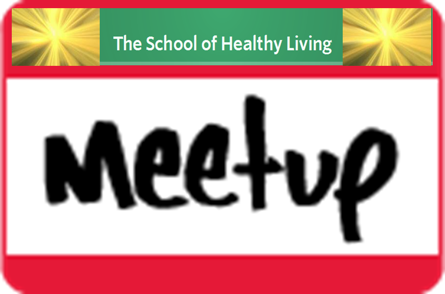 School of Healthy Living Meetup