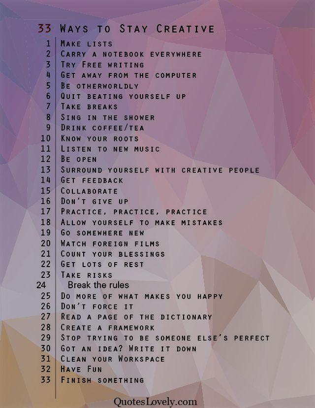 The thirty-three ways to stay creative