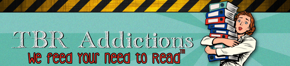 TBR Addictions | Get Your Fix!