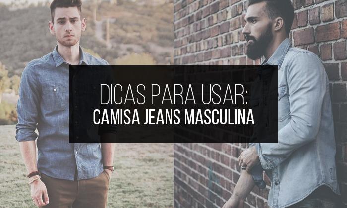 Macho Moda - Blog de Moda Masculina  Camisa Jeans Masculina e7e93f5e66b
