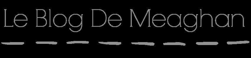 Le blog de Meaghan
