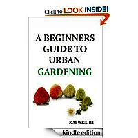 Guide To Urban Gardening by R M Wright