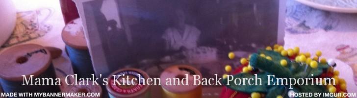 Mama Clark's Kitchen and Back Porch Emporium