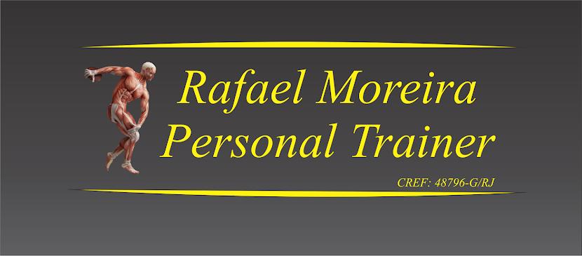 Rafael Moreira - Personal Trainer