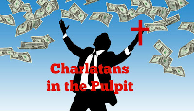 Charlatans in the Pulpit: The Prosperity Gospel