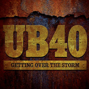 UB40 - Getting Over the Storm