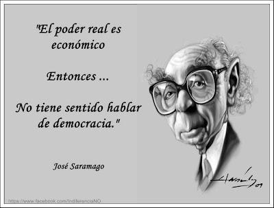 Saramago - El poder real es económico; entonces...