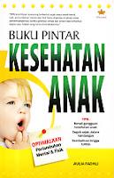 toko buku rahma: buku BUKU PINTAR KESEHATAN ANAK, pengarang aulia fadhli, penerbit pustaka anggrek