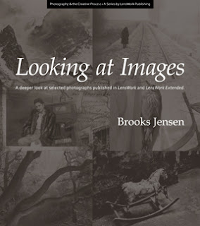 Looking at Images by Brooks Jensen