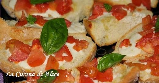 La cucina di alice bruschette con stracchino pomodorini - La cucina di alice ...