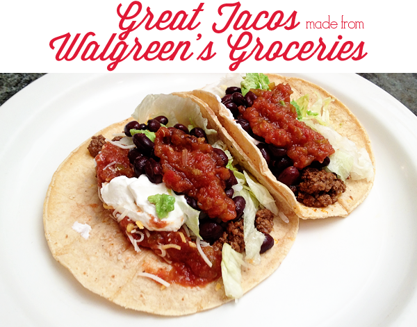 Great Tacos made from Walgreen's Groceries