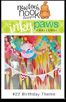 Inky Paws Challenge #22 | Birthday Theme | Newton's Nook Designs