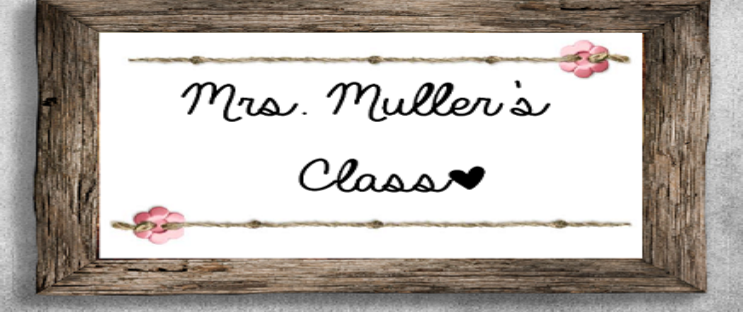Mrs. Muller's Classroom