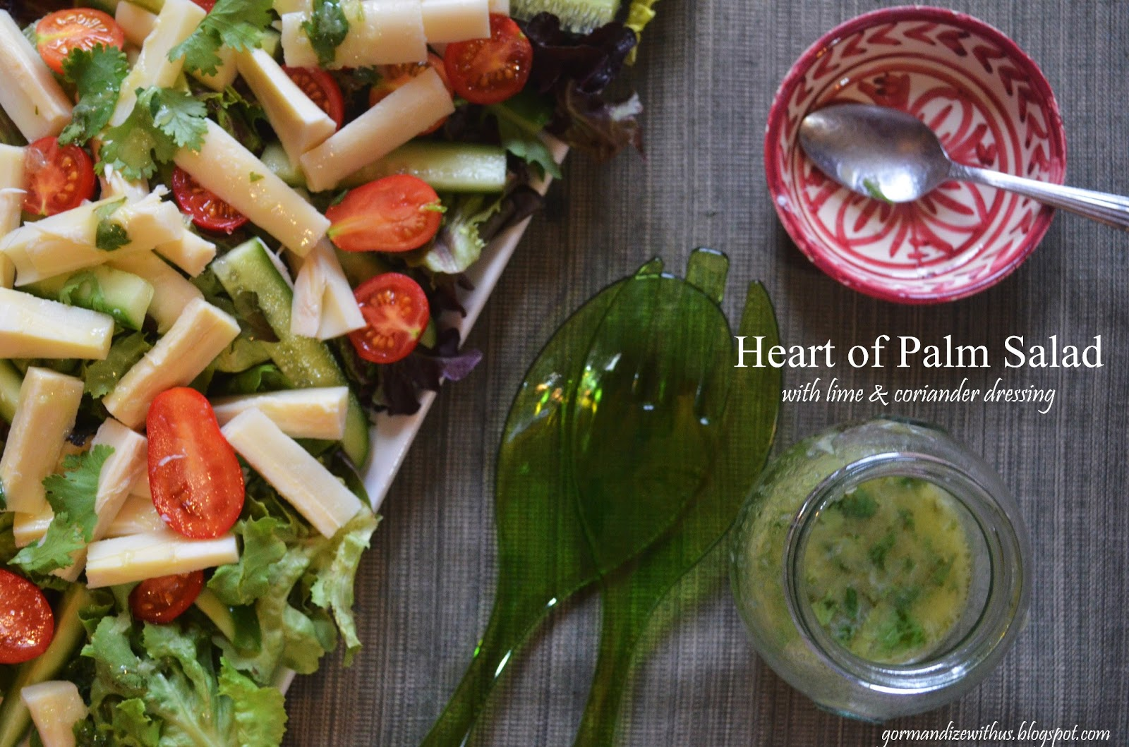 Gormandize: Hearts of Palm Salad with Lime Coriander Dressing