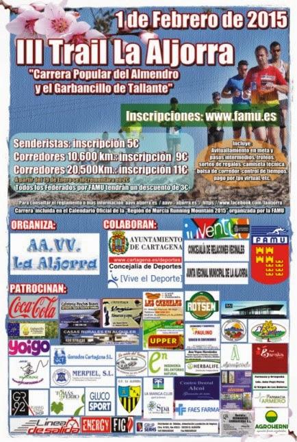 III Trail La Aljorra, Carrera Popular del Almendro y el Garbancillo de Tallante