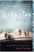 bookcover of IF I STAY (If I Stay, #1)  by Gayle Forman