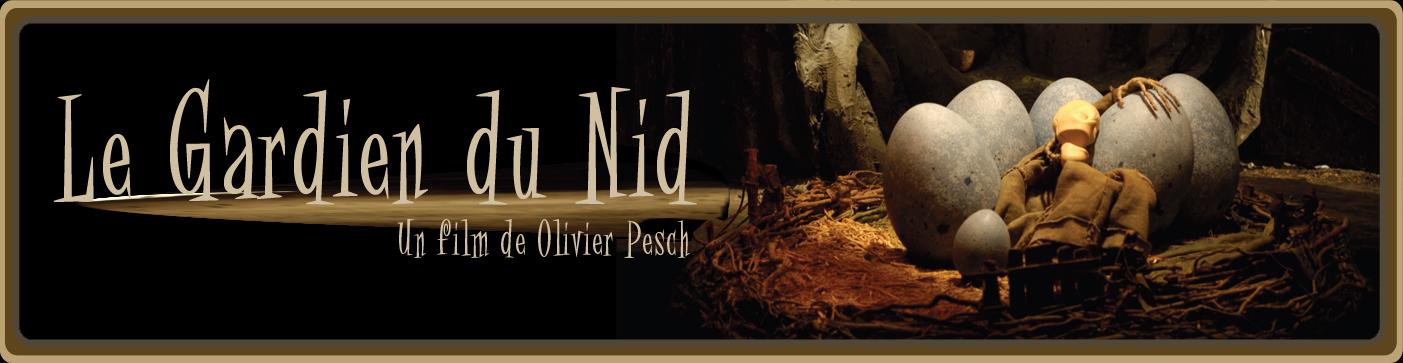 """""""Le Gardien du Nid"""", un court métrage de Olivier Pesch"""