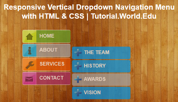 Create Responsive Vertical Dropdown Navigation Menu with HTML & CSS