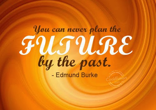 You can never plan the future by the past