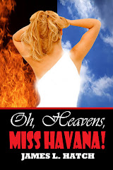 Oh, Heavens, Miss Havana!