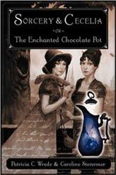 Sorcery & Cecelia by Patricia C. Wrede and Caroline Stevermer