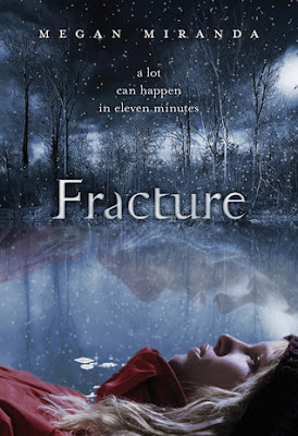Advance Reader Review: Fracture by Megan Miranda