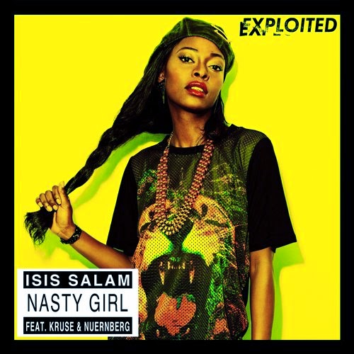 Isis Salam Feat. Kruse & Nuernberg – Nasty Girl