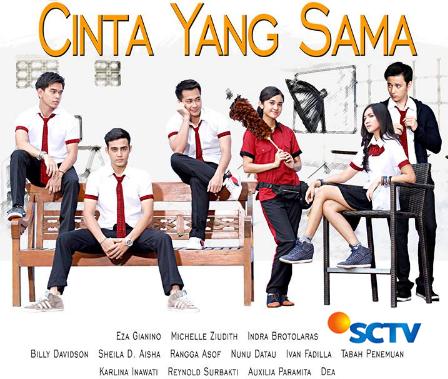 CINTA YANG SAMA SCTV | Sinopsis dan Pemain Sinetron