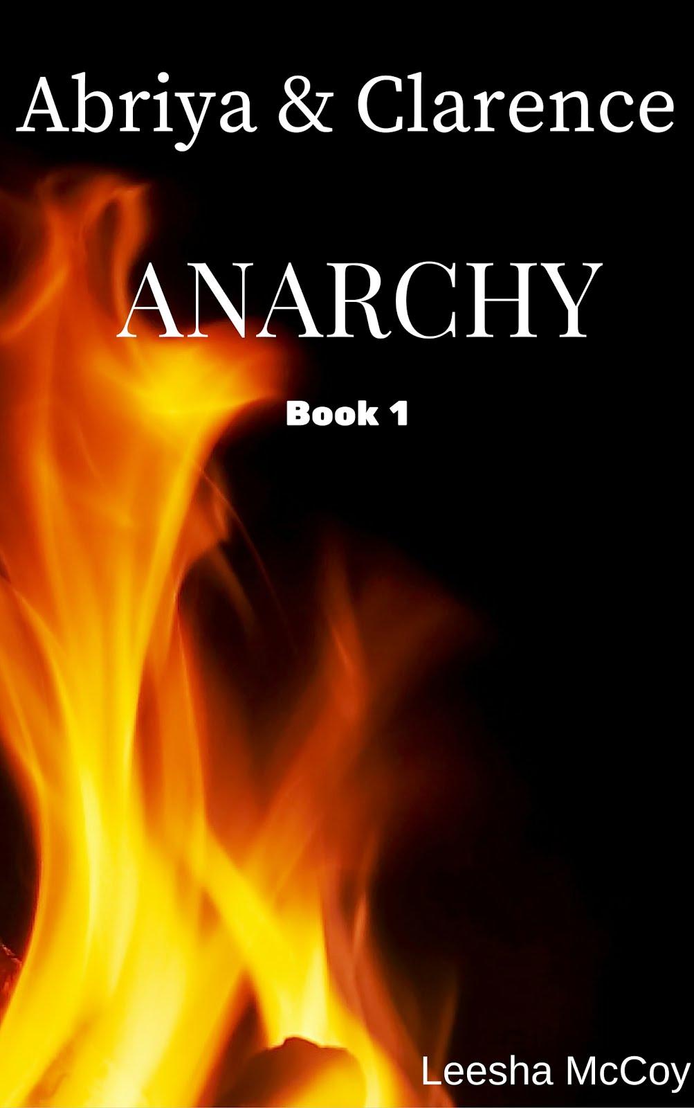 Anarchy (Abriya & Clarence #3)