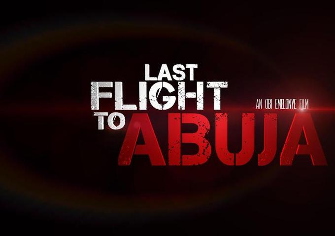 Last flight to Abuja Nollywood thriller campaigns for safer skies