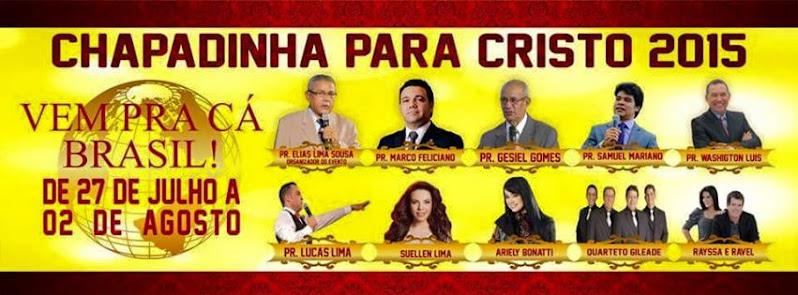 Chapadinha Para Cristo 2015.