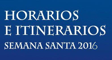 ITINERARIOS SEMANA SANTA 2016